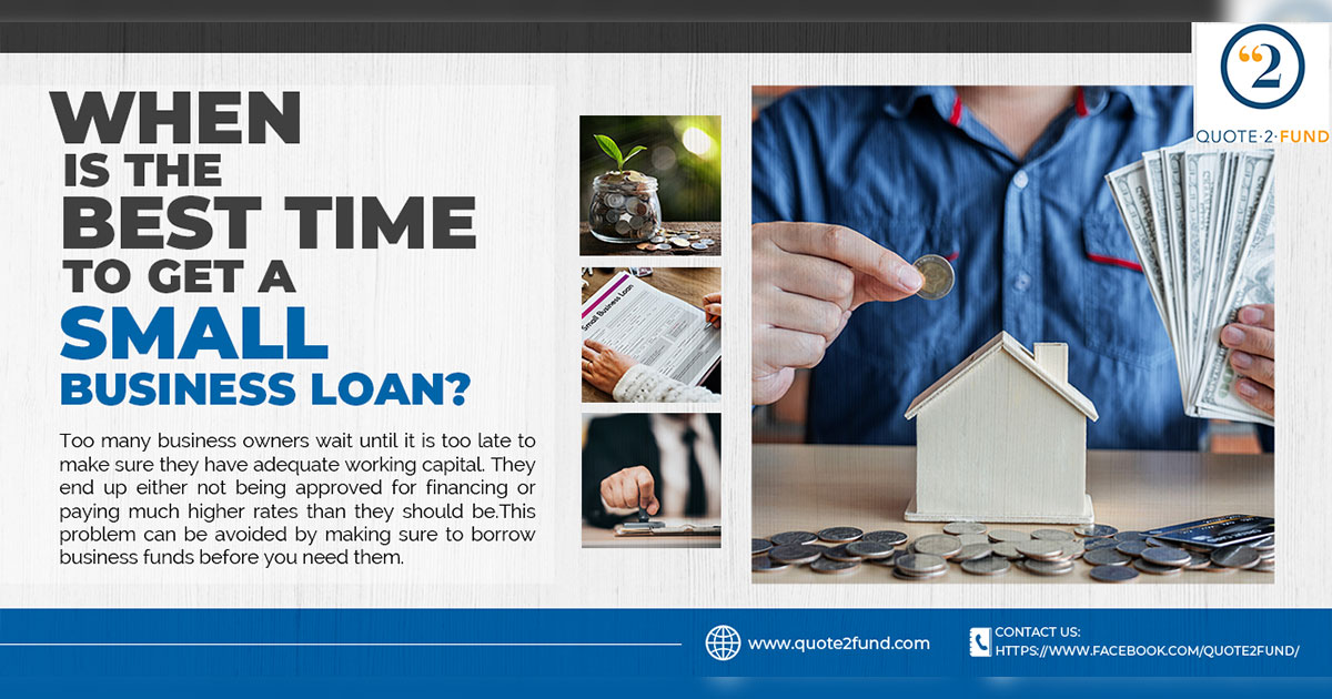 When Is The Best Time To Get A Small Business Loan